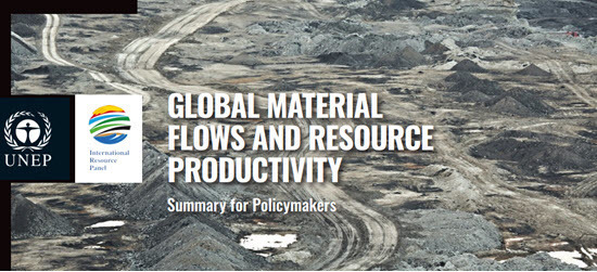UNEP - Global Material Flows and Resource Productivity Report 2016.jpg